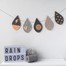 Raindrop Garland Choose Your Own Colours