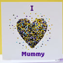 I Love Mummy Butterfly Card/ Mummy Birthday Card