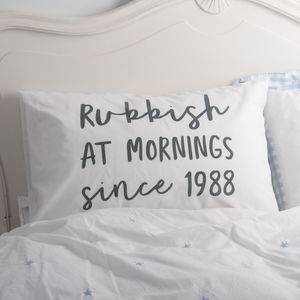 Personalised 'Rubbish At Mornings' Pillowcase - bed linen