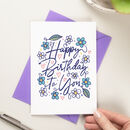 Floral Happy Birthday To You Card