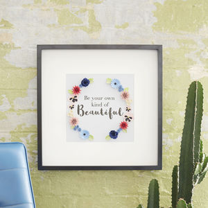 'Own Kind Of Beautiful' Framed Paper Art Picture - gifts for her