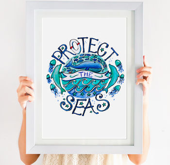 Protect The Seas Print