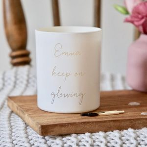 Personalised Keep On Glowing Candle