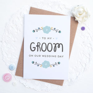 To My Groom On Our Wedding Day Card - wedding cards