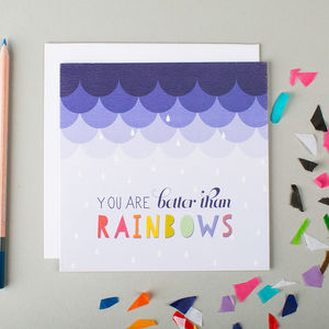 'Better Than Rainbows' Valentine's Card - shop by occasion