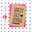 'Best Sis Ever Happy Birthday' Sister Birthday Card