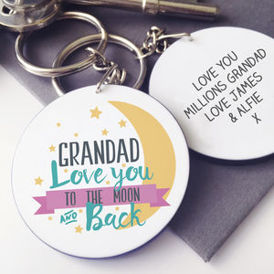 Personalised Grandad To The Moon And Back Keyring