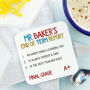 Personalised Teacher End Of Term Report Coaster - tableware