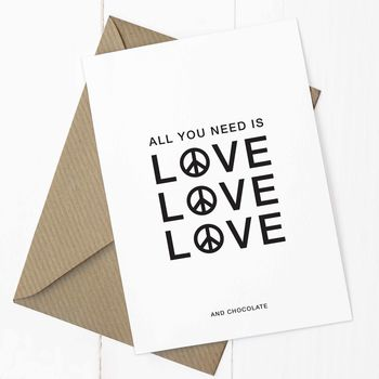 'All You Need Is Love' A6 Card