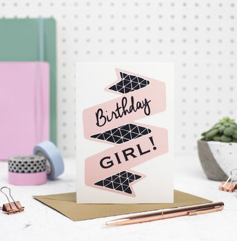 'Birthday Girl' Happy Birthday Card For Her