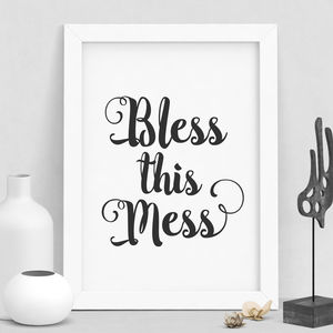 'Bless This Mess' Typography Print - home sale