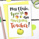 Personalised Thank You Awesome Teacher Card