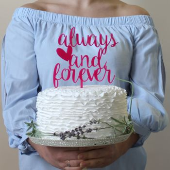Always And Forever Romantic Wedding Cake Topper