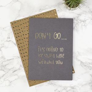'Don't Go!' Leaving Card - leaving cards