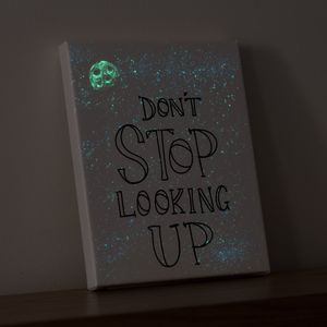 'Don't Stop Looking Up' Glow In The Dark Galaxy Canvas
