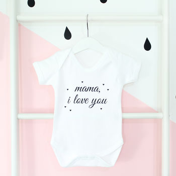 Mama I Love You, Mother's Day Babygrow