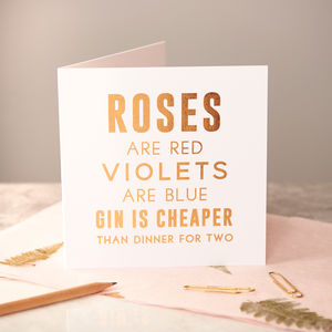 Foiled Copper Valentines 'Gin Is Cheaper' Card - funny valentine's cards