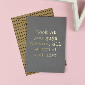 'Look At You Guys Getting Married' Card - wedding cards & wrap