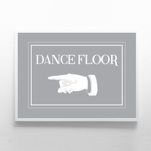 Dance Floor - room signs