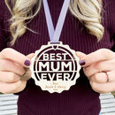 Personalised 'Best Mum Ever' Medal
