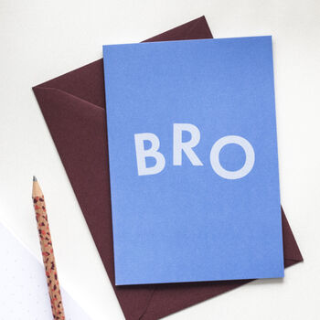 'Bro' Funny Birthday Card For Brother