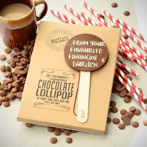 'From Your Favourite Financial Burden' Chocolate Lolly - chocolates & confectionery