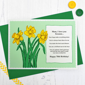 'Mum / Mam Love You Because…' Daffodils Birthday Card