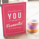 'You Are My Favourite' Retro Valentine's Card