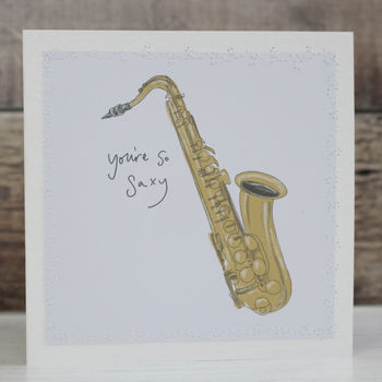 'You're So Saxy' Valentine's Card
