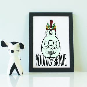 Young And Brave Print