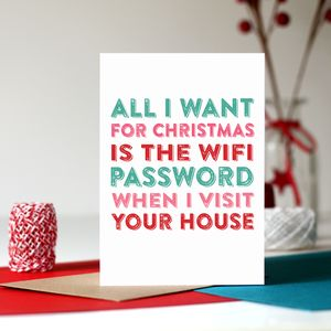 All I Want For Christmas Is The Wifi Password Card - cards