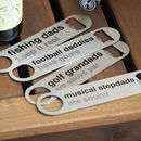 Personalised Hobby Pun Bottle Opener