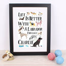 Life Is Better With A Labrador Personalised Print