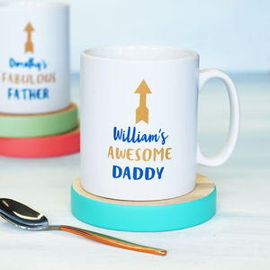 Personalised My Awesome Daddy Mug - tableware