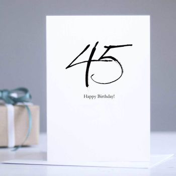 45th Birthday Card '45 Happy Birthday!'