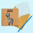 Funny Handmade Brother Zebra Birthday Card