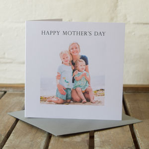 Personalised Your Own Photo Message Card - mother's day cards