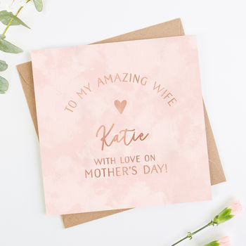 Wife Mother's Day Card Rose Gold Foil