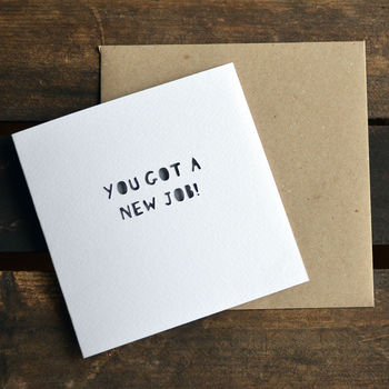 Paper Cut 'You've Got A New Job!' Card Personalised