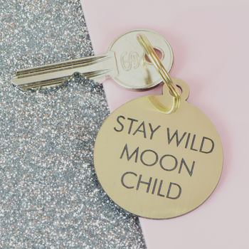 Stay Wild Moon Child Keytag