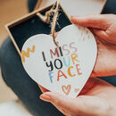 'I Miss Your Face' Gift