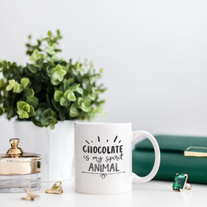 'Chocolate Is My Spirit Animal' Food Quote Mug