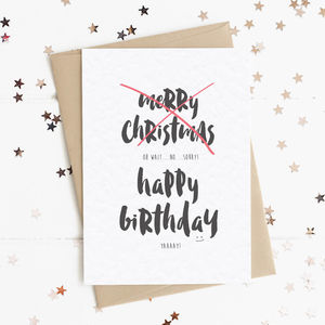 Christmas Bday Cards.Merry Christmas Oops Happy Birthday A6 Card