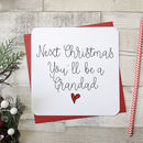 'Next Christmas You'll Be A Grandfather' Script Card