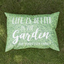 Personalised 'Better In The Garden' Outdoor Cushion