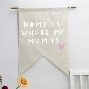 'Home Is Where Mum Is' Wall Hanging - what's new