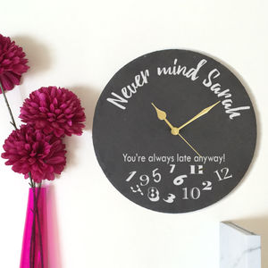 Personalised Clock Always Late - clocks
