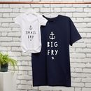 Big Fry, Little Fry T Shirt And Baby Grow Set
