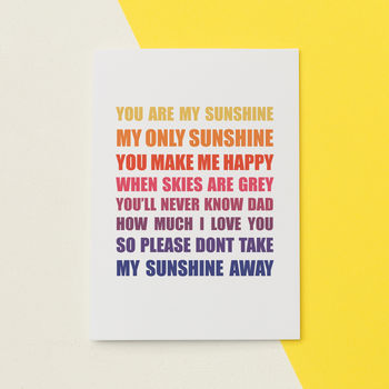 You Are My Sunshine Card For Dad
