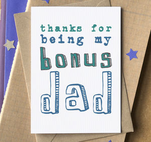 'Thanks For Being My Bonus Dad' Card - cards for step dads